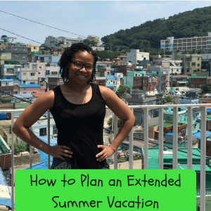 Extended Summer Vacation