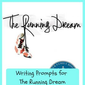 5 Writing Prompts for The Running Dream