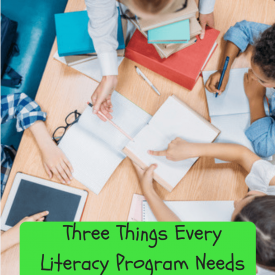 Three Things Every Literacy Program Needs